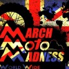 Haggs March Moto Madness 27th - 29th March 2015